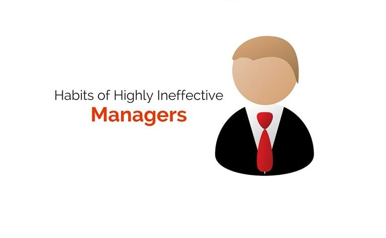 habits of highly ineffective managers