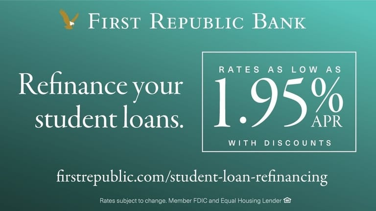 First Republic Bank for refinance students loans