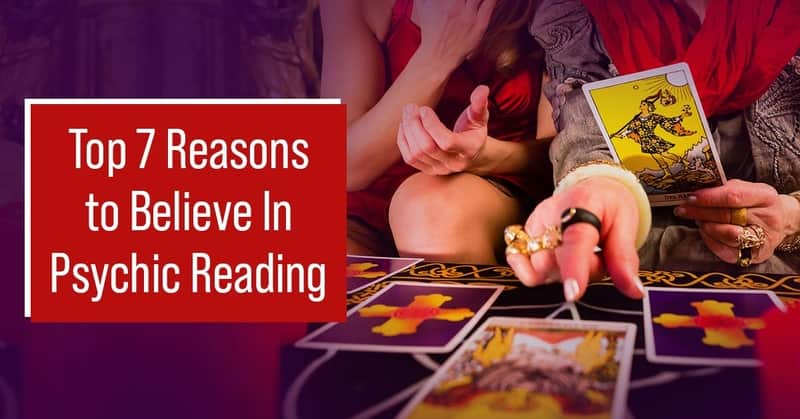 7 Reasons Why You Should Trust on Psychic Reading